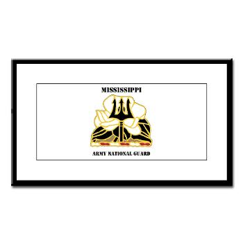 MSARNG - M01 - 02 - DUI - Mississippi Army National Guard with Text - Small Framed Print