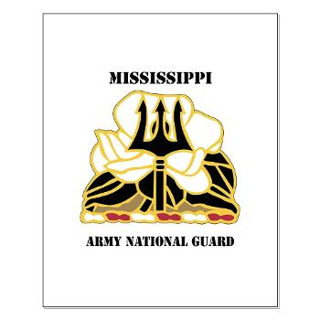 MSARNG - M01 - 02 - DUI - Mississippi Army National Guard with Text - Small Poster