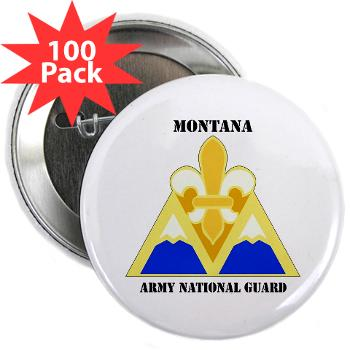 "MTARNG - M01 - 01 - DUI - Montana Army National Guard with Text - 2.25"" Button (100 pack)"