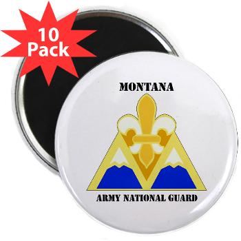 "MTARNG - M01 - 01 - DUI - Montana Army National Guard with Text - 2.25"" Magnet (10 pack)"