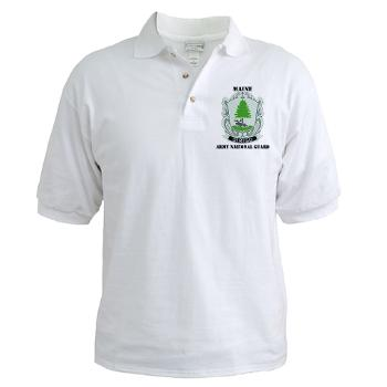 MaineARNG - A01 - 04 - DUI - Maine Army National Guard with Text - Golf Shirt