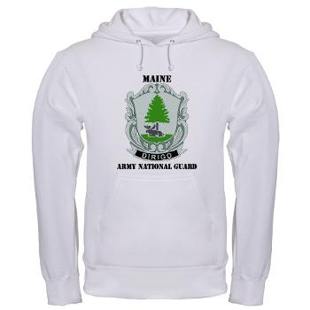 MaineARNG - A01 - 03 - DUI - Maine Army National Guard with Text - Hooded Sweatshirt