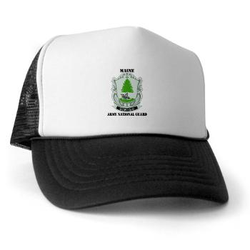 MaineARNG - A01 - 02 - DUI - Maine Army National Guard with Text - Trucker Hat