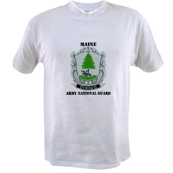 MaineARNG - A01 - 04 - DUI - Maine Army National Guard with Text - Value T-shirt