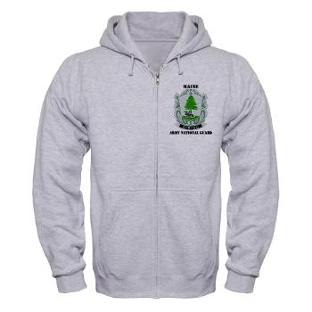 MaineARNG - A01 - 03 - DUI - Maine Army National Guard with Text - Zip Hoodie