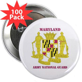"MarylandARNG - M01 - 01 - DUI - Maryland Army National Guard with Text - 2.25"" Button (100 pack)"