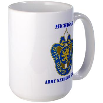 MichiganARNG - M01 - 03 - DUI - Michigan Army National Guard with Text Large Mug