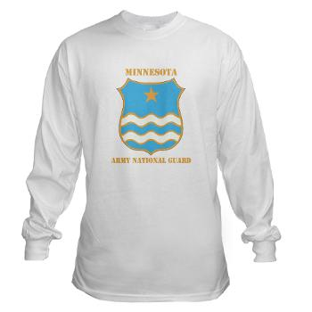 MinnesotaARNG - A01 - 03 - DUI - Minnesota Army National Guard with Text Long Sleeve T-Shirt