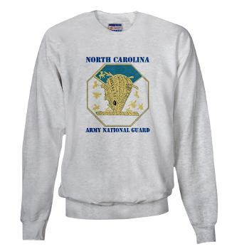 NCARNG - A01 - 03 - DUI - North Carolina Army National Guard with text - Sweatshirt