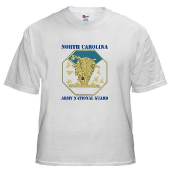 NCARNG - A01 - 04 - DUI - North Carolina Army National Guard with text - White t-Shirt