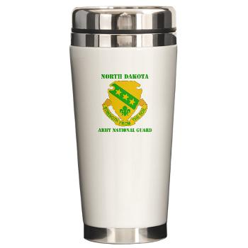 NDARNG - M01 - 03 - DUI - North Dakota Nationl Guard With Text - Ceramic Travel Mug