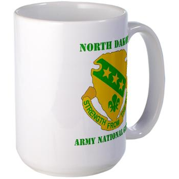NDARNG - M01 - 03 - DUI - North Dakota Nationl Guard With Text - Large Mug