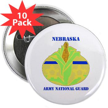 "NEARNG - M01 - 01 - DUI - Nebraska Army National Guard with Text 2.25"" Button (10 pack)"