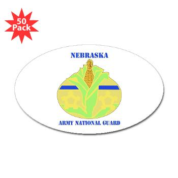 NEARNG - M01 - 01 - DUI - Nebraska Army National Guard with Text Sticker (Oval 50 pk)