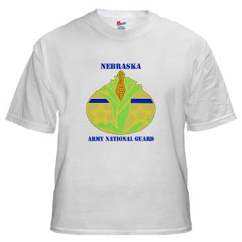 NEARNG - A01 - 04 - DUI - Nebraska Army National Guard with Text White T-Shirt