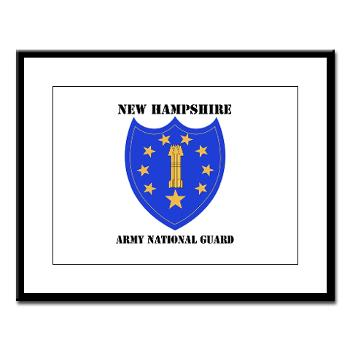 NHARNG - M01 - 02 - DUI - NEW HAMPSHIRE ARMY NATIONAL GUARD WITH TEXT - Large Framed Print