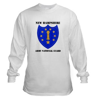 NHARNG - A01 - 03 - DUI - NEW HAMPSHIRE ARMY NATIONAL GUARD WITH TEXT - Long Sleeve T-Shirt