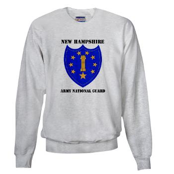 NHARNG - A01 - 03 - DUI - NEW HAMPSHIRE ARMY NATIONAL GUARD WITH TEXT - Sweatshirt