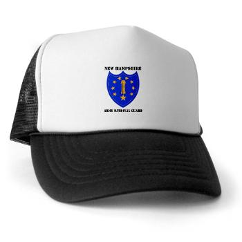 NHARNG - A01 - 02 - DUI - NEW HAMPSHIRE ARMY NATIONAL GUARD WITH TEXT - Trucker Hat