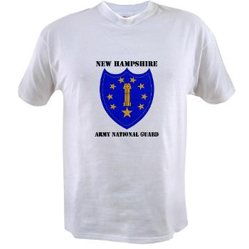 NHARNG - A01 - 04 - DUI - NEW HAMPSHIRE ARMY NATIONAL GUARD WITH TEXT - Value T-Shirt