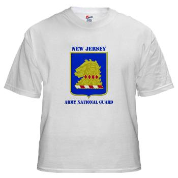 NJARNG - A01 - 04 - DUI - New Jersey Army National Guard with Text - White T-Shirt