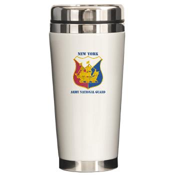 NYARNG - M01 - 03 - DUI - New York Army National Guard With Text - Ceramic Travel Mug
