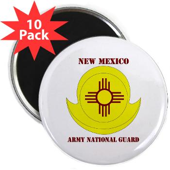 "NewMexicoARNG - M01 - 01 - DUI - New Mexico Army National Guard with text 2.25"" Magnet (10 pack)"