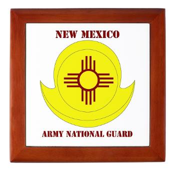 NewMexicoARNG - M01 - 03 - DUI - New Mexico Army National Guard with text Keepsake Box