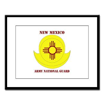 NewMexicoARNG - M01 - 02 - DUI - New Mexico Army National Guard with text Large Framed Print