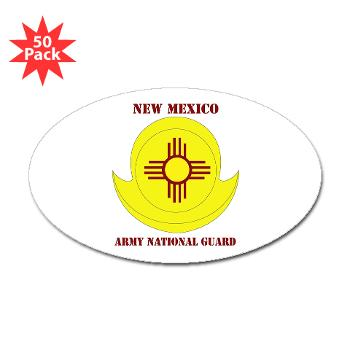 NewMexicoARNG - M01 - 01 - DUI - New Mexico Army National Guard with text Sticker (Oval 50 pk)