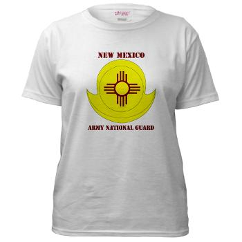 NewMexicoARNG - A01 - 04 - DUI - New Mexico Army National Guard with text Women's T-Shirt