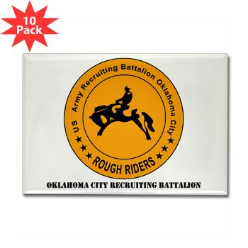 OCRB - M01 - 01 - DUI - Oklahoma City Recruiting Bn with Text - Rectangle Magnet (10 pack)