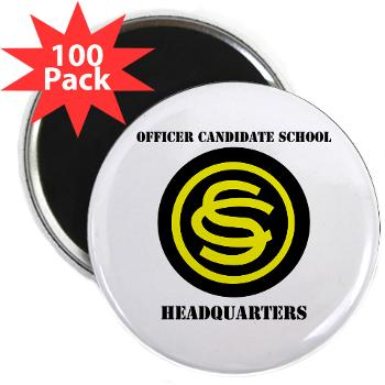 "OCSH - M01 - 01 - DUI - Officer Candidate School - Headquarters with Text 2.25"" Magnet (100 pack)"