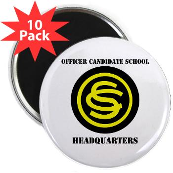 "OCSH - M01 - 01 - DUI - Officer Candidate School - Headquarters with Text 2.25"" Magnet (10 pack)"