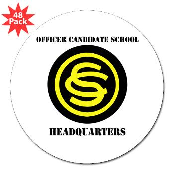 "OCSH - M01 - 01 - DUI - Officer Candidate School - Headquarters with Text 3"" Lapel Sticker (48 pk)"
