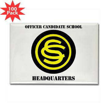 OCSH - M01 - 01 - DUI - Officer Candidate School - Headquarters with Text Rectangle Magnet (100 pack)