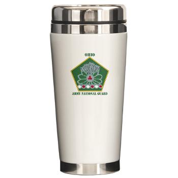 OHARNG - M01 - 03 - DUI - Ohio Army National Guard with text Ceramic Travel Mug