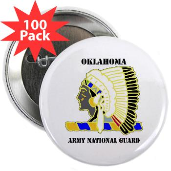 "OKLAHOMAARNG - M01 - 01 - DUI - Oklahoma Army National Guard with text - 2.25"" Button (100 pack)"
