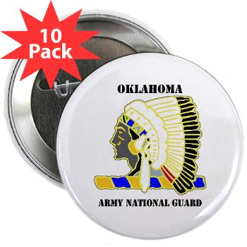 "OKLAHOMAARNG - M01 - 01 - DUI - Oklahoma Army National Guard with text - 2.25"" Button (10 pack)"