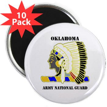"OKLAHOMAARNG - M01 - 01 - DUI - Oklahoma Army National Guard with text - 2.25"" Magnet (10 pack)"