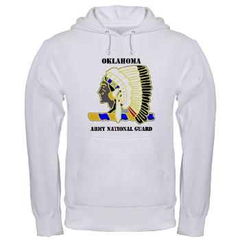 OKLAHOMAARNG - A01 - 03 - DUI - Oklahoma Army National Guard with text - Hooded Sweatshirt
