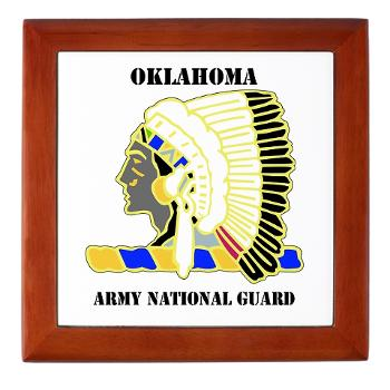 OKLAHOMAARNG - M01 - 03 - DUI - Oklahoma Army National Guard with text - Keepsake Box
