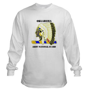 OKLAHOMAARNG - A01 - 03 - DUI - Oklahoma Army National Guard with text - Long Sleeve T-Shirt