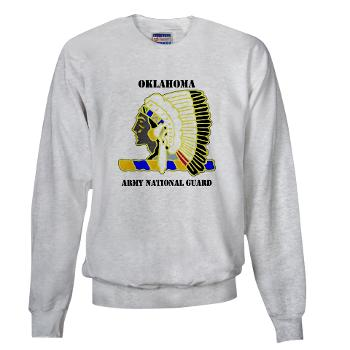 OKLAHOMAARNG - A01 - 03 - DUI - Oklahoma Army National Guard with text - Sweatshirt
