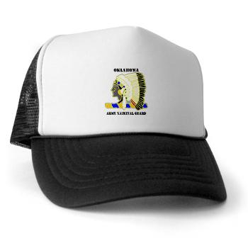 OKLAHOMAARNG - A01 - 02 - DUI - Oklahoma Army National Guard with text - Trucker Hat
