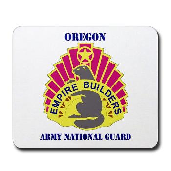 OREGONARNG - M01 - 03 - DUI - Oregon Army National Guard With Text - Mousepad