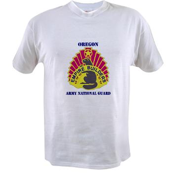 OREGONARNG - A01 - 04 - DUI - Oregon Army National Guard With Text - Value T-shirt