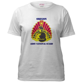 OREGONARNG - A01 - 04 - DUI - Oregon Army National Guard With Text - Women's T-Shirt