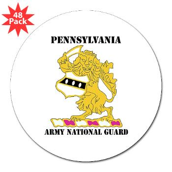 "PENNSYLVANIAARNG - M01 - 01 - DUI - Pennsylvania Army National Guard with text - 3"" Lapel Sticker (48 pk)"