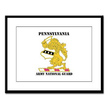 PENNSYLVANIAARNG - M01 - 02 - DUI - Pennsylvania Army National Guard with text - Large Framed Print